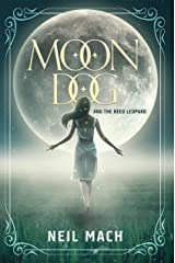 Moondog and the Reed Leopard Kindle Edition