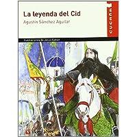 La Leyenda Del Cid (Colección Cucaña)