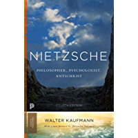 Nietzsche: Philosopher, Psychologist, Antichrist (Princeton Classics Book 3)