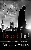 Dead End (A Dylan Scott Mystery Book 7)