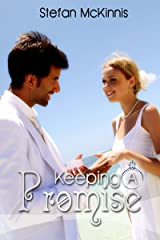 Couple's Erotica: Keeping A Promise Kindle Edition
