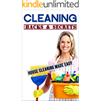 Cleaning Hacks & Secrets: House Cleaning Made Easy