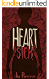Heartsick: a novel