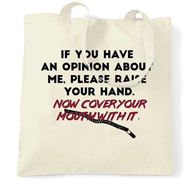 63da9e27ab3f Funny Tote Bag If You Have An Opinion About Me Joke Natural One Size