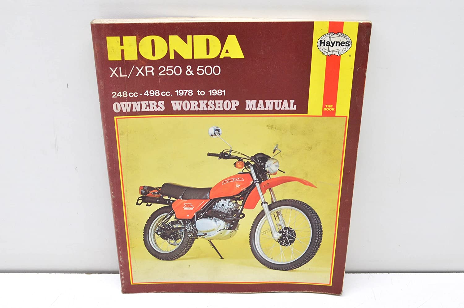 Amazon.com: HAYNES Honda Xl/Xr: 250 500Cc 78-84 (Exc. Rfvc Models) Repair  Manual Offroad 567: Automotive