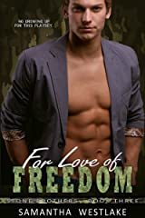 For Love of Freedom (Stone Brothers Book 3) Kindle Edition