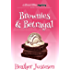 Brownies & Betrayal (Sweet Bites Mysteries, Book 1)