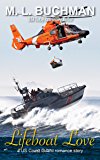 Lifeboat Love: a military romance story (US Coast Guard Book 5)