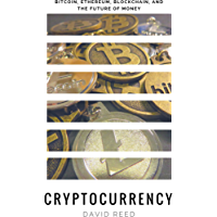 Cryptocurrency: Bitcoin, Ethereum, Blockchain, and the Future of Money (English Edition)