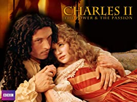 Charles II - The Power And The Passion Season 1