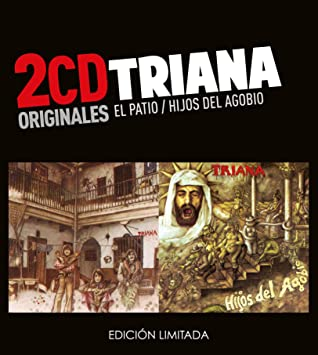 Triana -El Patio / Hijos Del Agobio (2 CD)
