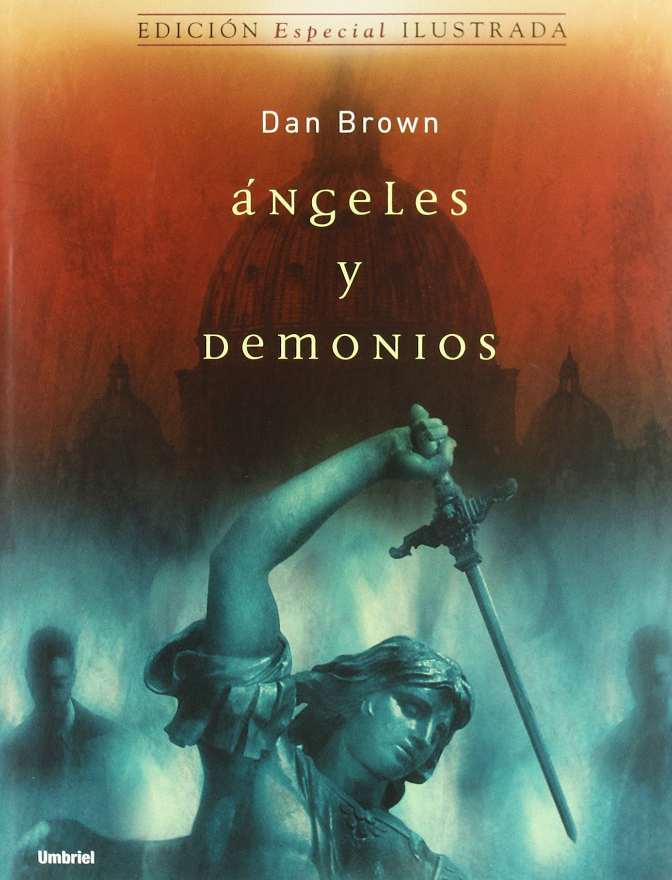 Download Angeles y Demonios/Angels and Demons (Spanish Edition) pdf