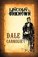 Lincoln the Unknown Paperback