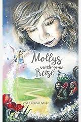 Mollys wundersame Reise: Ein spirituelles Abenteuer (German Edition) Kindle Edition