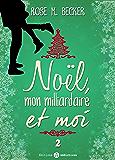 Noël, mon milliardaire et moi - 2