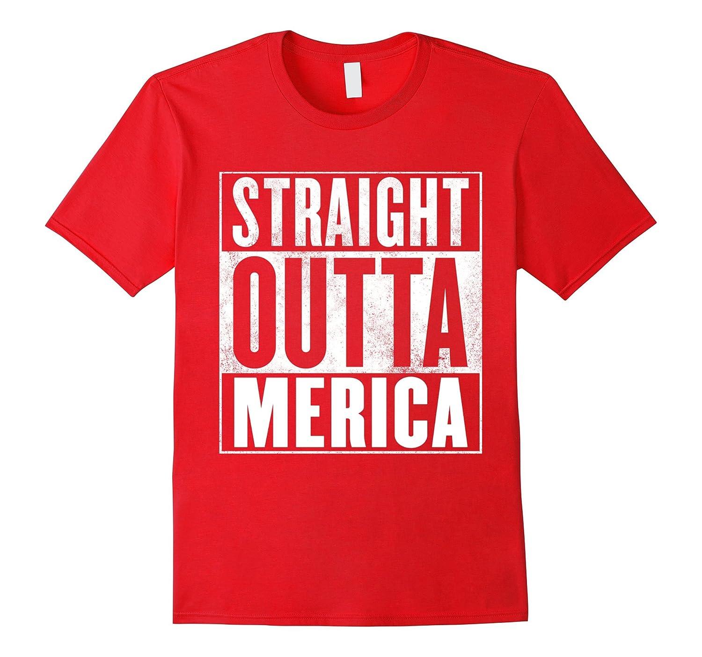 350c9747 Merica T-Shirt – STRAIGHT OUTTA MERICA Shirt-RT – Rateeshirt