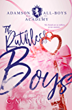 The Ruthless Boys: A High School Bully Romance (Adamson All-Boys Academy Book 2) (English Edition)