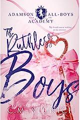 The Ruthless Boys: A High School Bully Romance (Adamson All-Boys Academy Book 2) Kindle Edition