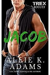 Jacob (TREX Rogues Book 2)