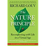 The Nature Principle (Reconnecting with Life in a Virtual Age)