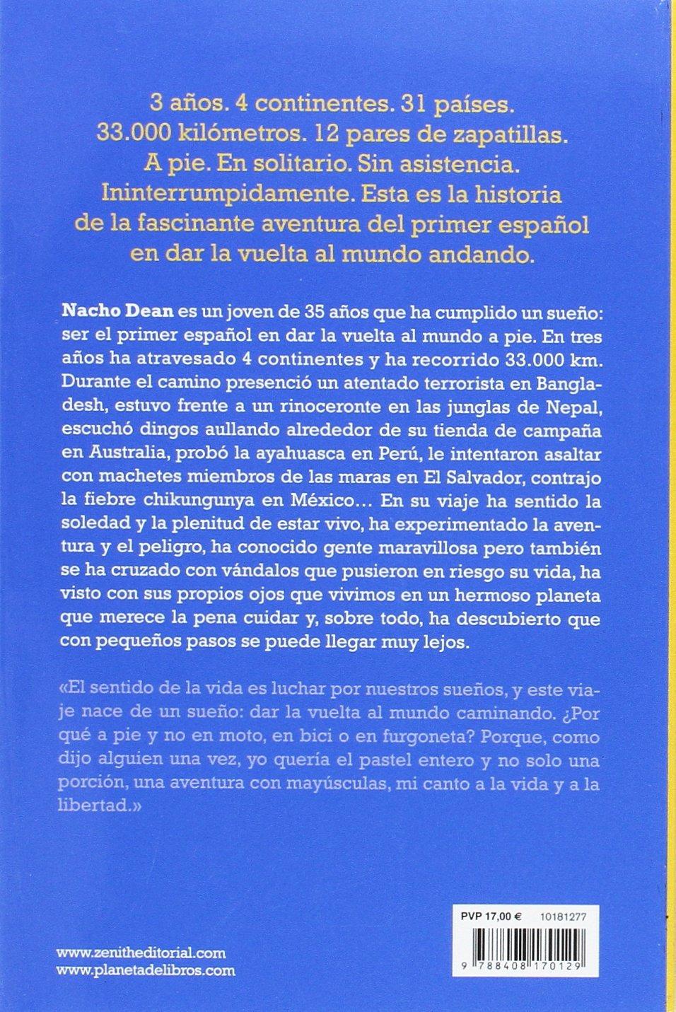 Libre y salvaje: La gran aventura de la vuelta al mundo a pie: Ignacio Dean: 9788408170129: Amazon.com: Books