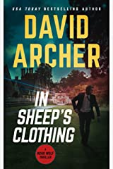 In Sheep's Clothing (Noah Wolf Book 3) Kindle Edition