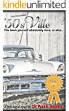 '50sVille: Vol. 3: The town you will absolutely love, or else.