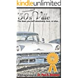 '50sVille: Vol. 3: The town you will absolutely love, or else...