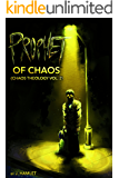 Prophet of Chaos (Chaos Theology Book 2)
