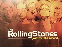 Rolling Stones: Just for The Record [OV]