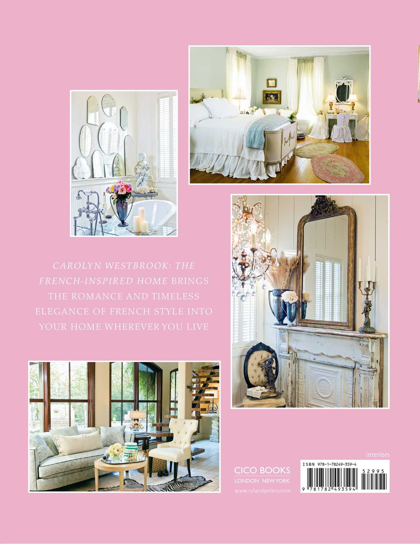 the french inspired home carolyn westbrook 9781782493594 amazon the french inspired home carolyn westbrook 9781782493594 amazon com books
