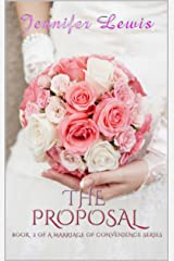 The Proposal (Marriage of Convenience Book 2) Kindle Edition