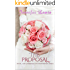 The Proposal (Marriage of Convenience Book 2)