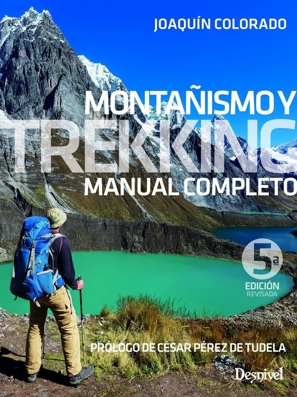 Montañismo y trekking. Manual completo Manuales Desnivel ...