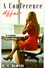 A Conference Affair: A Lesbian Boss story Kindle Edition