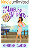 Makeup & Murder: A romantic, cozy mystery: Beauty Secrets Mystery Book 1
