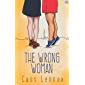 The Wrong Woman (Toronto Connections Book 4)