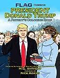 President Donald Trump: A Patriot's Coloring Book