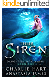 Their Siren (Daughters of Olympus Book 1) (English Edition)