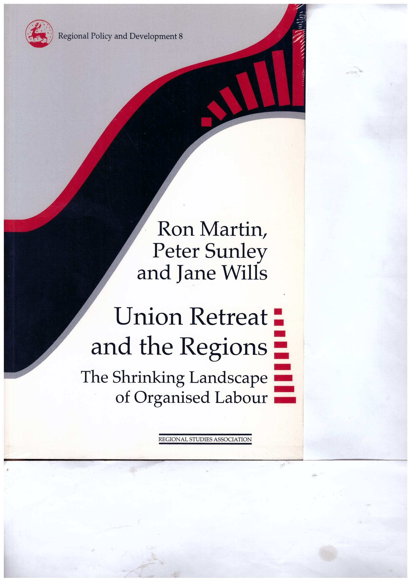 Union Retreat and the Regions: The Shrinking Landscape of ...