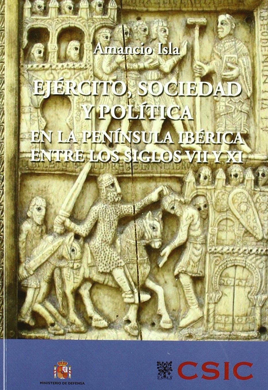 Download EJERCITO SOCIEDAD Y POLITICA PENINSULA IBERICA S.VII Y XI pdf