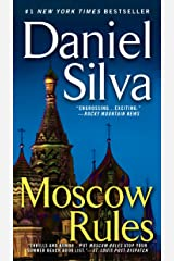 Moscow Rules (Gabriel Allon Book 8) Kindle Edition