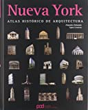 NUEVA YORK ATLAS HISTORICO DE ARQUITECTURA