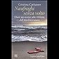 Naufraghi senza volto: Dare un nome alle vittime del Mediterraneo