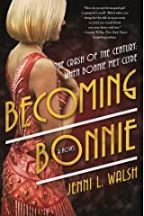 Becoming Bonnie: A Novel Hardcover