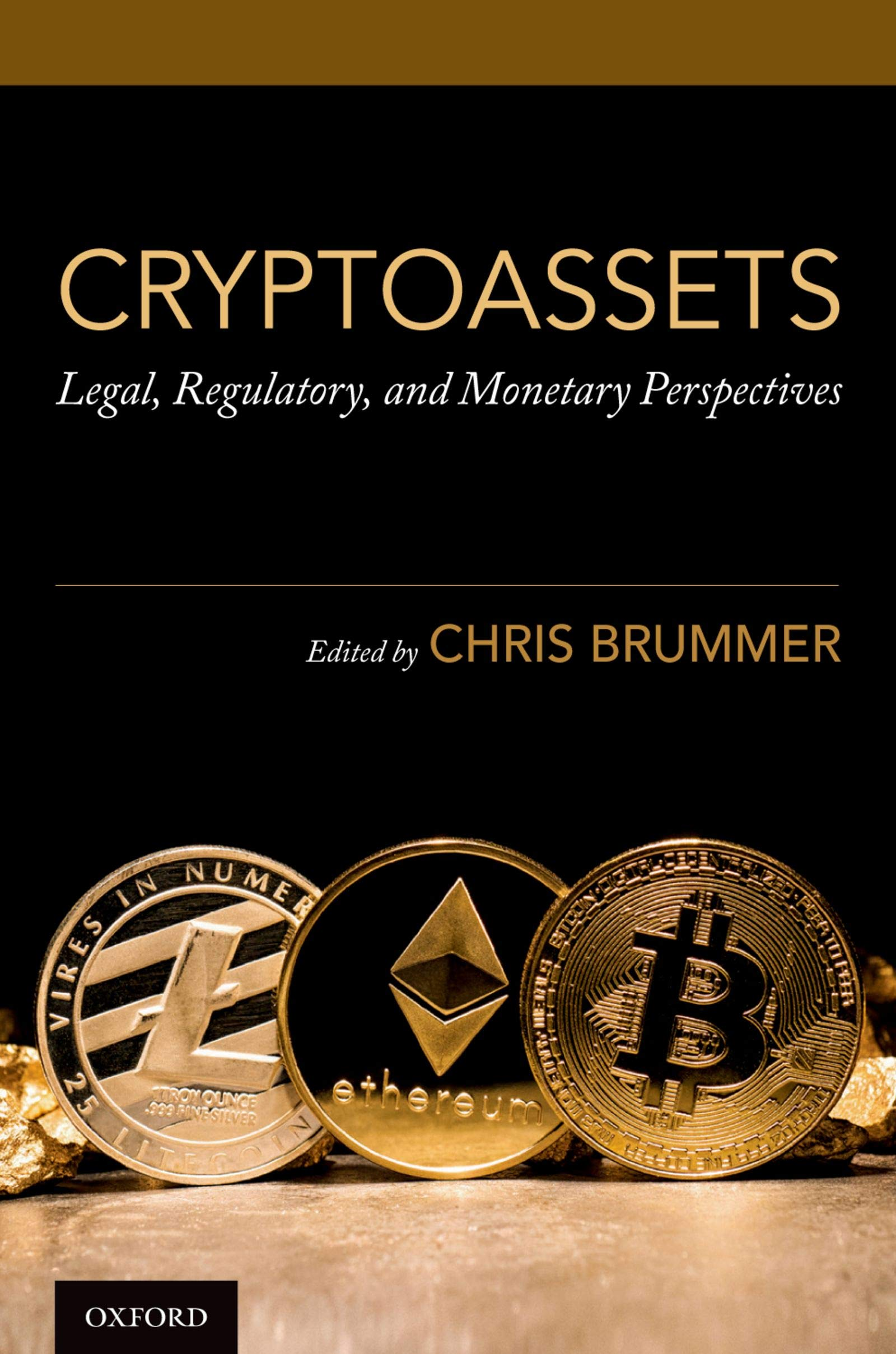 Cryptoassets  Legal Regulatory And Monetary Perspectives  English Edition