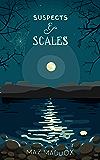 Suspects & Scales: Stallion Ridge # 3 (English Edition)