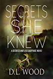 Secrets She Knew: A Secrets and Lies Suspense Novel