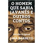 O HOMEM QUE SABIA JAVANÊS E OUTROS CONTOS: Versão Original