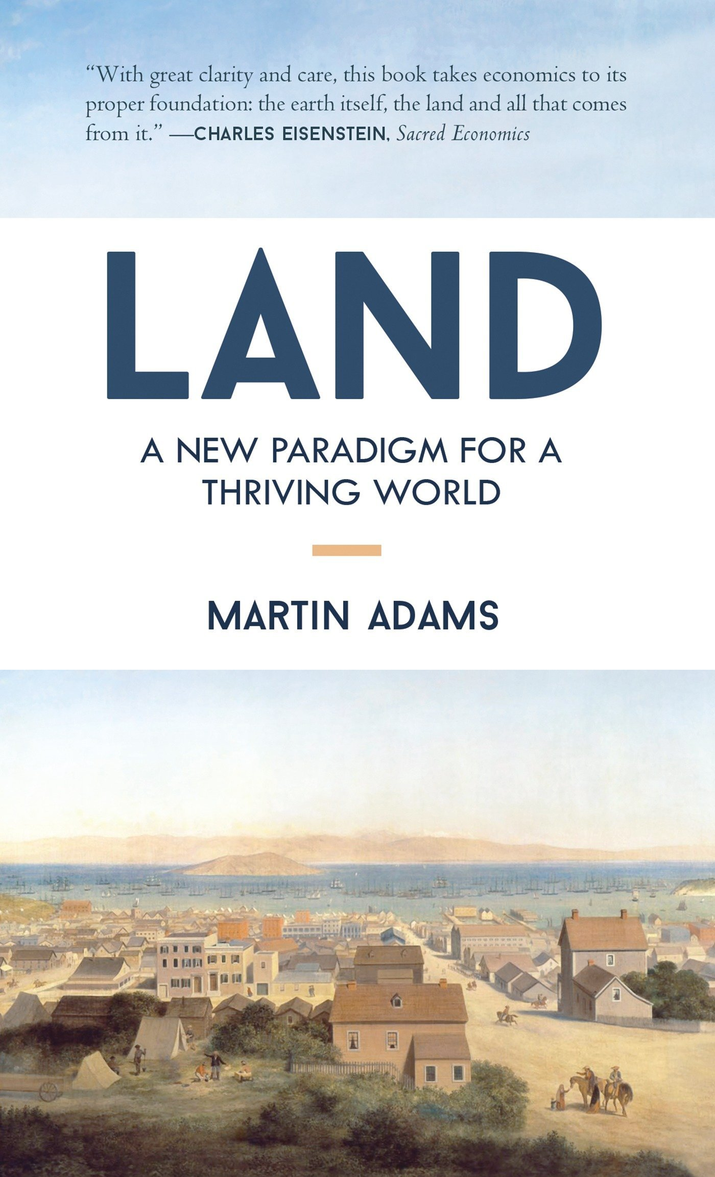 Read Online Land: A New Paradigm for a Thriving World PDF